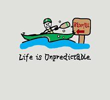 Life is Unpredictable Unisex T-Shirt