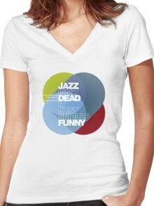 Jazz isn't dead, it just smells funny - Frank Zappa Women's Fitted V-Neck T-Shirt