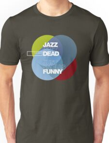 Jazz isn't dead, it just smells funny - Frank Zappa Unisex T-Shirt