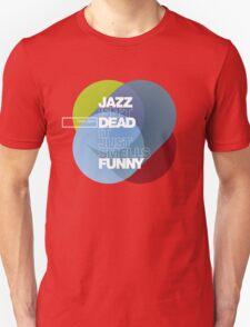 Jazz isn't dead, it just smells funny - Frank Zappa Unisex T-Shirt