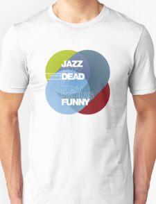 Jazz isn't dead, it just smells funny - Frank Zappa T-Shirt