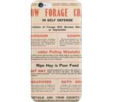 United States Department of Agriculture Poster 0205 Grow Forage Crops Sorghum Cowpeas Peanut Hay Beggarweed Native Grasses iPhone Case/Skin