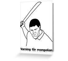 Varning för mongolian Greeting Card