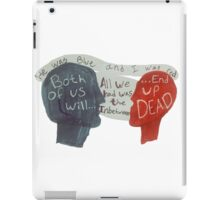 Love is Dead & So are We iPad Case/Skin