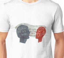 Love is Dead & So are We Unisex T-Shirt