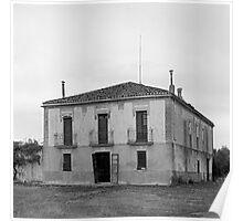 Old house -Vieja casa de campo- Poster