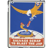 WPA United States Government Work Project Administration Poster 0317 Salvage Scrap to Blast the Jap iPad Case/Skin