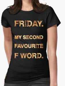 Friday Womens Fitted T-Shirt