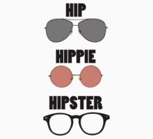 Hip Hippie Hipster by Brother Adam