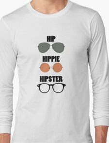Hip Hippie Hipster Long Sleeve T-Shirt