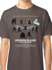Uncanny 11 Classic T-Shirt