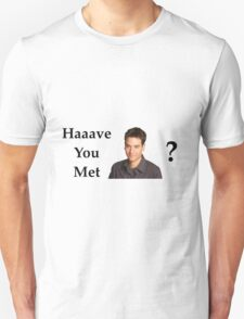 Haaave you met Ted? T-Shirt