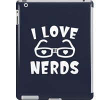 I Love Nerds iPad Case/Skin