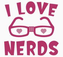 I Love Nerds by AmazingVision