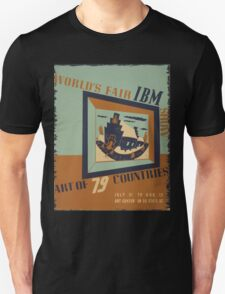WPA United States Government Work Project Administration Poster 0745 World's Fair IBM Show Unisex T-Shirt