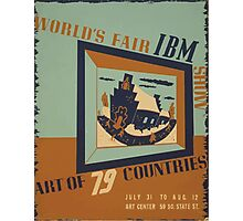 WPA United States Government Work Project Administration Poster 0745 World's Fair IBM Show Photographic Print