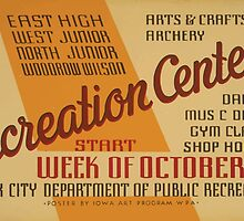 WPA United States Government Work Project Administration Poster 0565 Arts and Crafts Archery Recreation Centers Dancing Music Drama Gym Shop Hobbies by wetdryvac