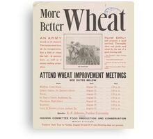 United States Department of Agriculture Poster 0219 More Better Wheat Improvement Meetings Canvas Print