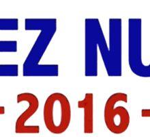 Deez Nuts for President 2016 Sticker