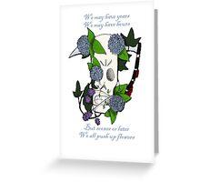 Pushing up flowers Greeting Card