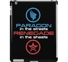Mass Effect: Paragon in the Streets, Renegade in the Sheets - White Font iPad Case/Skin