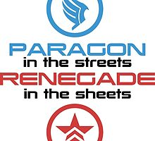 Mass Effect: Paragon in the Streets, Renegade in the Sheets - Black Font by Renavie