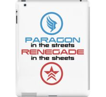 Mass Effect: Paragon in the Streets, Renegade in the Sheets - Black Font iPad Case/Skin
