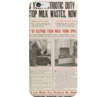 United States Department of Agriculture Poster 0193 It's Your Patriotic Duty to Stop Milk Wastes Now iPhone Case/Skin