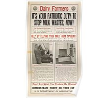 United States Department of Agriculture Poster 0193 It's Your Patriotic Duty to Stop Milk Wastes Now Poster