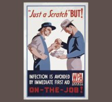 WPA United States Government Work Project Administration Poster 0080 Just a Scratch Infection Avoided First Aid One Piece - Short Sleeve