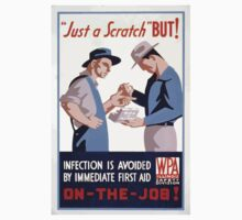WPA United States Government Work Project Administration Poster 0080 Just a Scratch Infection Avoided First Aid Kids Tee