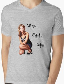 Slay, Girl, Slay! - Buffy Mens V-Neck T-Shirt