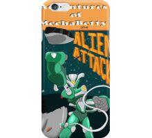 """MechaBetty """"When Aliens Attack"""" iPhone Case/Skin"""