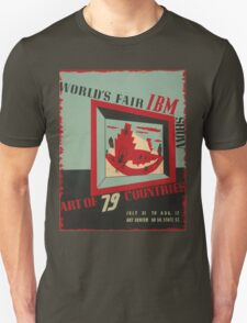 WPA United States Government Work Project Administration Poster 0743 World's Fair IBM show Unisex T-Shirt