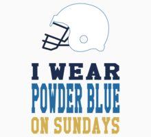 I Wear Powder Blue on Sundays Kids Clothes