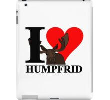 I love Humpfrid iPad Case/Skin