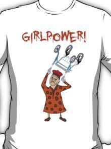 Girlpower! T-Shirt