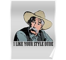 The Big Lebowski I Like Your Style Dude T-Shirt Poster