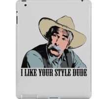 The Big Lebowski I Like Your Style Dude T-Shirt iPad Case/Skin