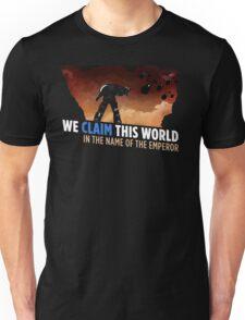 We claim this world Unisex T-Shirt