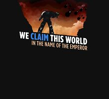 We claim this world Unisex T-Shirt