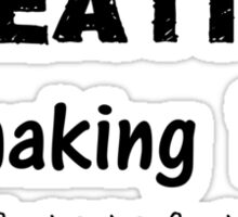 The Courage of Creation is Making Bad Beginnings, Kevin Ashton Quote Sticker