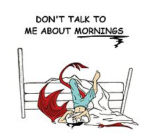 Don't Talk About Mornings by SerasianWind
