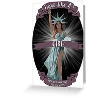 Fight Like a Girl! Greeting Card