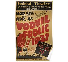WPA United States Government Work Project Administration Poster 0849 Federal Theatre Vaudville Frolic of 1937 Poster