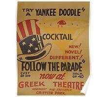 WPA United States Government Work Project Administration Poster 0585 Follow The Parade Yankee Doodle Cocktail Greek Theatre Poster