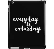 Caturday   Hand Lettered I iPad Case/Skin