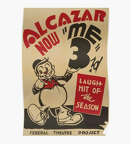 WPA United States Government Work Project Administration Poster 0755 Alcazar Me 3 Federal Theatre Project Poster