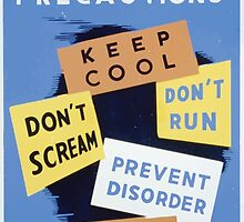 WPA United States Government Work Project Administration Poster 0316 Air Raid Precautions Keep Cool Don't Scream Prevent Disorder Obey by wetdryvac