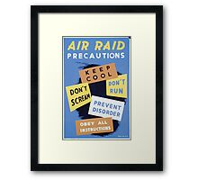 WPA United States Government Work Project Administration Poster 0316 Air Raid Precautions Keep Cool Don't Scream Prevent Disorder Obey Framed Print